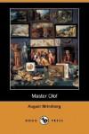 Master Olof (Dodo Press) - August Strindberg, Edwin Bjorkman