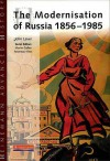 The Modernisation Of Russia 1856 1985 (Heinemann Advanced History) - John Laver