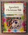 Sprocket's Christmas Tale - Louise Gikow