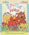 Spring Fever - Sarah Albee