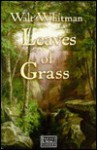 Leaves of Grass - Walt Whitman