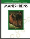 Steck-Vaughn Reading Comprehension Series: Trade Paperback Manes and Reins Revised (Reading Comprehension (Steck-Vaughn)) - Steck-Vaughn