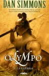 Olympo I: La Guerra - Dan Simmons