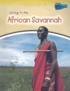 Living in the African Savannah - Nicola Barber