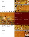 Western Civilization: Beyond Boundaries, Volume A: To 1500 - Thomas F.X. Noble, Barry S. Strauss, Duane J. Osheim, Kristen B. Neuschel, Elinor A. Accampo