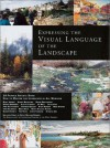 Expressing The Visual Language Of The Landscape - Jennifer King