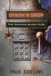 Dyson's Drop (The Maximus Black Files, #2) - Paul Collins