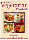The New Vegetarian Cookbook - Heather Thomas