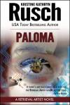 Paloma: A Retrieval Artist Novel - Kristine Kathryn Rusch