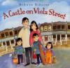 A Castle On Viola Street - Dyanne Disalvo