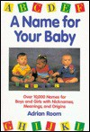 A Name For Your Baby - Adrian Room
