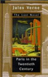 Paris in the Twentieth Century - Richard Howard, Jules Verne, Eugen Weber