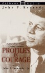 Profiles in Courage: Profiles in Courage (Audio) - John F. Kennedy
