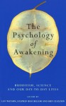 The Psychology Of Awakening - Gay Watson, Stephen Batchelor, Guy Claxton