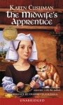 The Midwife's Apprentice (Audio) - Karen Cushman, Charlotte Coleman