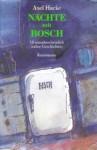 Nächte mit Bosch - Axel Hacke