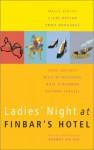 Ladies' Night At Finbar's Hotel - Dermot Bolger