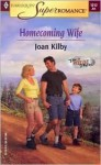 Homecoming Wife - Joan Kilby