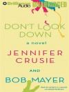 Don't Look Down - Patrick G. Lawlor, Renée Raudman, Jennifer Crusie, Bob Mayer