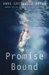 Promise Bound - Anne Greenwood Brown