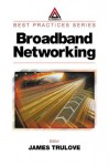 Broadband Networking - James Trulove