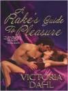 A Rake's Guide To Pleasure - Victoria Dahl