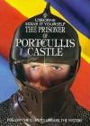 Prisoner of Portcullis Castle - Phil Roxbee Cox