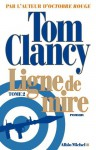 Ligne de mire - tome 2 (LITT.GENERALE) (French Edition) - Jean Bonnefoy, Tom Clancy