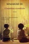 Il bambino scambiato - Kenzaburō Ōe, Gianluca Coci