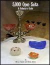 5000 Open Salts: A Collectors' Guide - William Heacock, Patricia Johnson