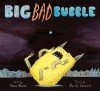 Big Bad Bubble - Adam Rubin