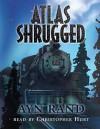 Atlas Shrugged: Library Edition - Ayn Rand