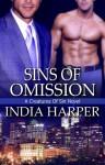 Sins of Omission - India Harper