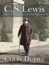C S Lewis - Colin Duriez