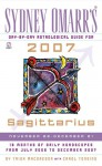 Sydney Omarr's Day-By-Day Astrological Guide for the Year 2007:Sagittarius - Trish MacGregor, Carol Tonsing