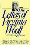 The Letters of Virginia Woolf: Volume Four, 1929-1931 - Virginia Woolf, Nigel Nicolson, Joanne Trautmann