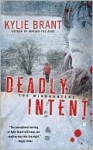 Deadly Intent - Kylie Brant