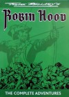 "Frank Bellamy's ""Robin Hood"": The Complete Adventures - Frank Bellamy, Steve Holland"