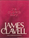The Children's Story - James Clavell