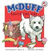 McDuff Saves the Day - Rosemary Wells, Susan Jeffers
