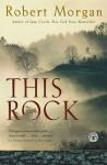 This Rock - Robert Morgan