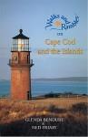 Cape Cod and the Islands: A Naturalist's Hiking Guide - Glenda Bendure