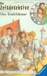 Das Teufelskraut: [Ein Krimi Aus Dem Mittelalter] - Fabian Lenk