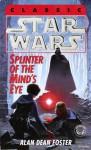 Splinter of the Mind's Eye: Star Wars - Alan Dean Foster