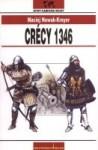 Crecy 1346 - Maciej Nowak-Kreyer