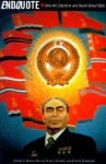 Endquote: Sots-Art Literature and Soviet Grand Style - Marina Balina, Evgeny Dobrenko, Nancy Condee