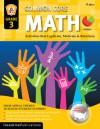 Common Core Math Grade 3: Activities That Captivate, Motivate & Reinforce - Marjorie Frank, Joy MacKenzie, Kathleen Bullock