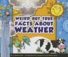 Weird-But-True Facts about Weather - Lauren Coss, Mernie Gallagher-Cole