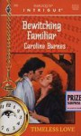 Bewitching Familiar - Caroline Burnes