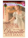 Dinners with Mr. Danville (Love and Lunacy, Book Four) - Kate Dolan